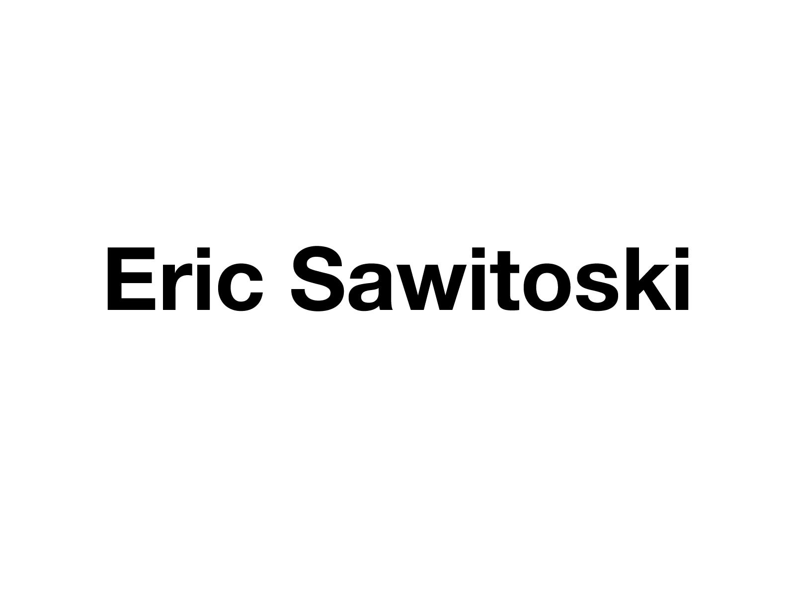 Eric Sawitoski